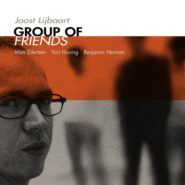 Joost Lijbaart - Group of Friends